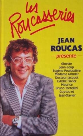 LES ROUCASSERIES de Jean Roucas