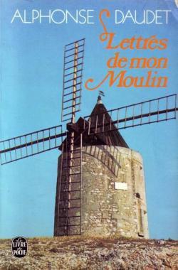 LETTRES DE MON MOULIN de Alphone Daudet