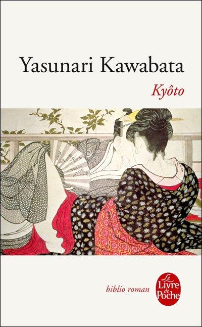 KYÔTO de Yasunari Kawabata