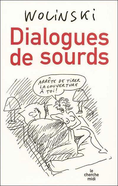DIALOGUES DE SOURDS de Georges Wolinski