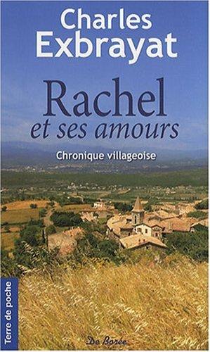 RACHEL ET SES AMOURS de Charles Exbrayat