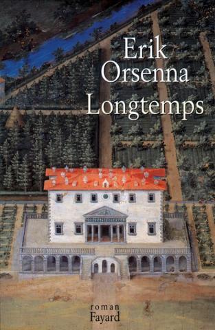 LONGTEMPS de Erik Orsenna