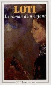 LE ROMAN D'UN ENFANT de Pierre Loti