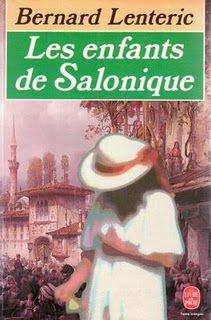 LES ENFANTS DE SALONIQUE de Bernard Lenteric