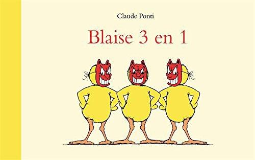 BLAISE 3 EN 1 de Claude Ponti
