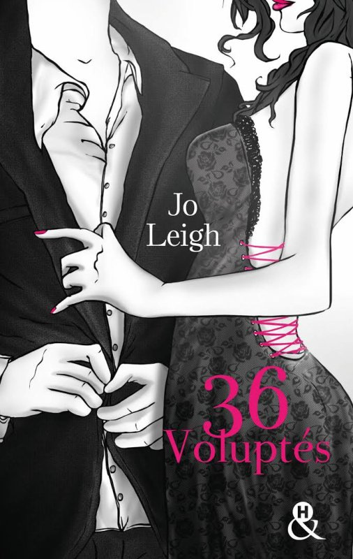 36 VOLUPTÉS de Jo Leigh
