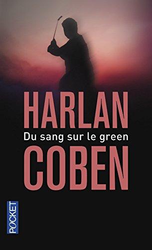 DU SANG SUR LE GREEN de Harlan Coben