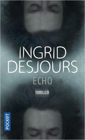 ECHO de Ingrid Desjours