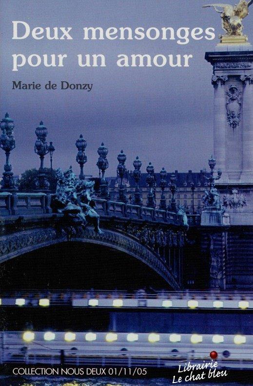 DEUX MENSONGES POUR UN AMOUR de Marie de Donzy