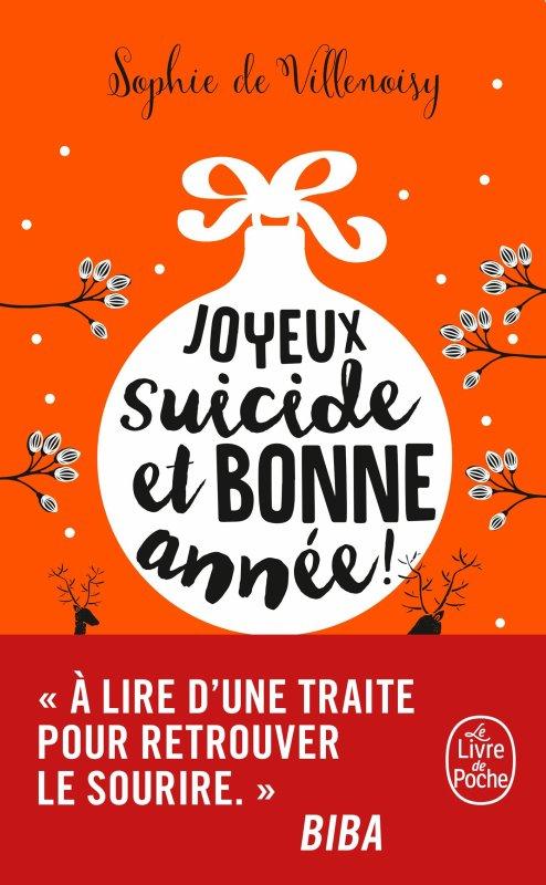 JOYEUX SUICIDE ET BONNE ANNÉE ! de Sophie de Villenoisy