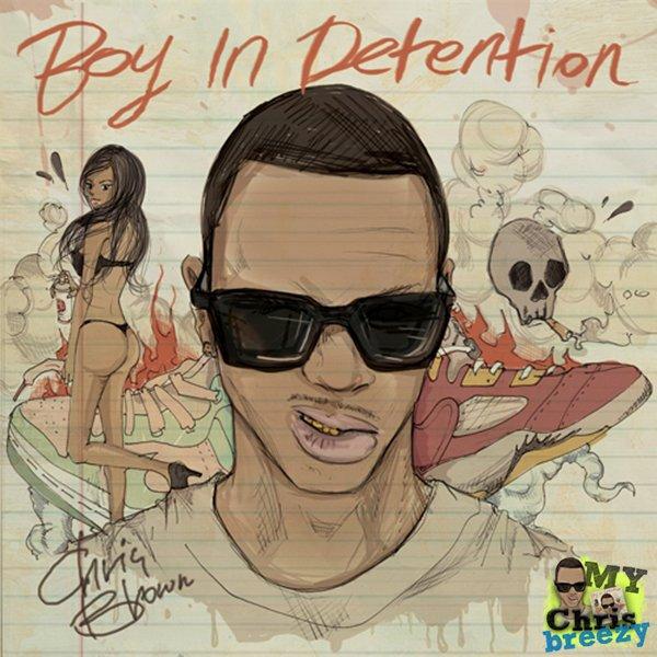 Download : Chris Brown – Boy in Detention Mixtape