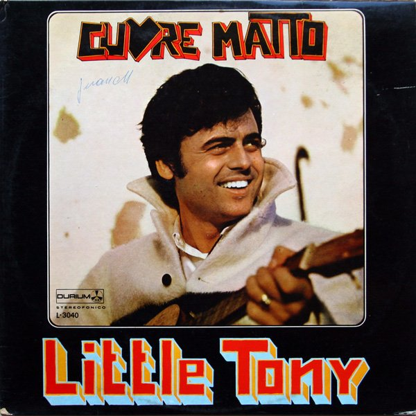 Little Tony - Cuore Matto
