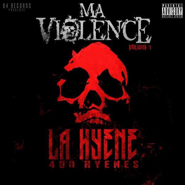 L'album de La Hyène, Ma Violence Vol.1 dans les bac
