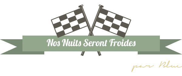 Nos Nuits Seront Froides