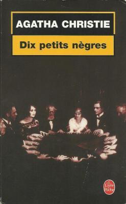 Dix petits nègres - Agatha Christie
