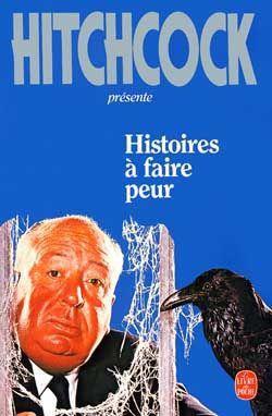 Histoire à faire peur - Alfred Hitchcock