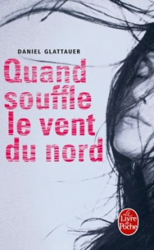 Quand souffle le vent du nord - Daniel Glattauer