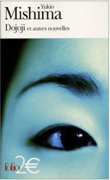 Dojoji et autres nouvelles - Yukio Mishima