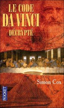Le code Da Vinci décrypté - Simon Cox