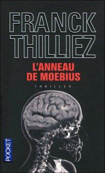L'anneau de Moebius - Franck Thilliez