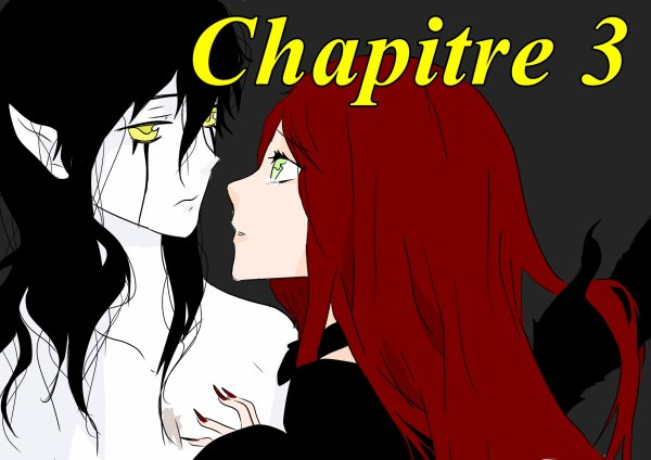 Chapitre 3 [SAISON II]