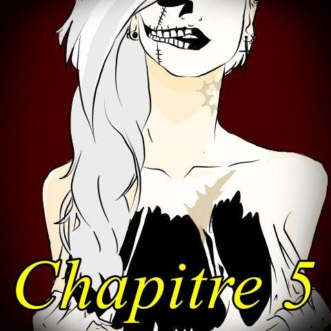 Chapitre 5 [SAISON II]