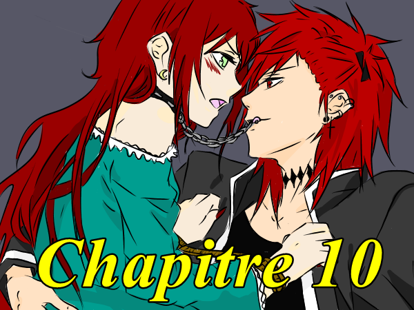 Chapitre 10 [SAISON II]