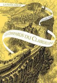 LA PASSE-MIROIR 2 LES DISPARUS DU CLAIRDELUNE