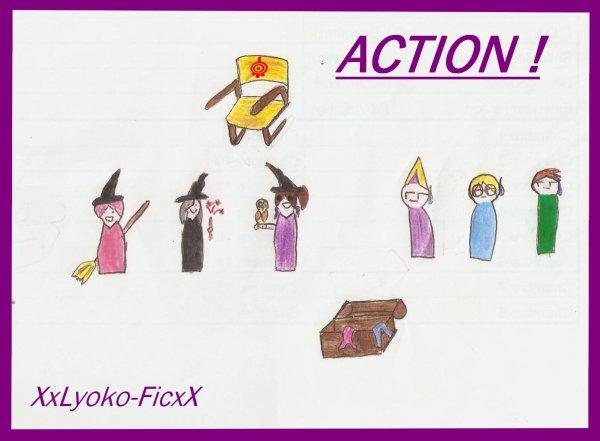 Chapitre 9 : ACTION !