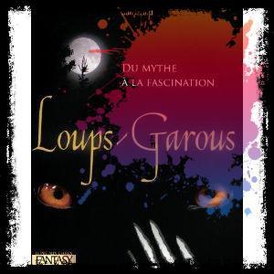 Loups-garous du mythe à la fascination de Jon Izzard.... 192 pages Editeur : Le Pré aux Clercs