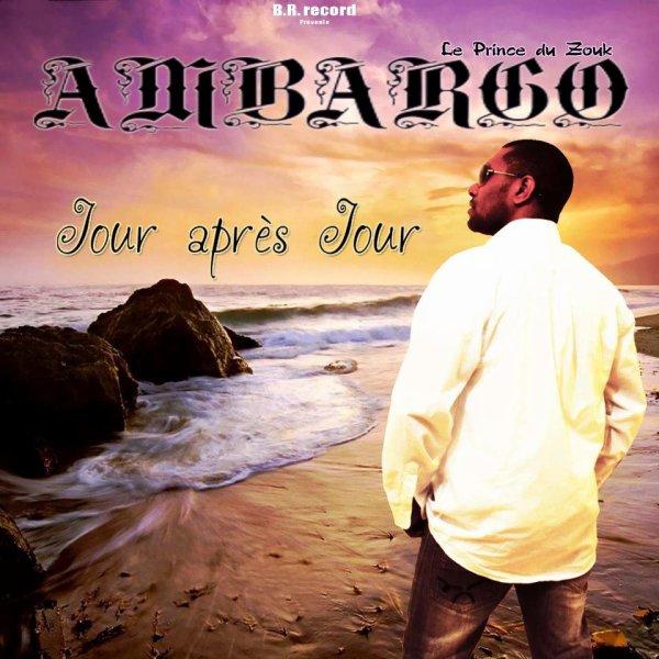Ambargo Le Prince du Zouk - Jour après Jour (Single)
