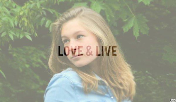 Love & live ❤