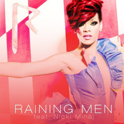 Rihanna en duo avec Nicki Minaj : Ecoutez 'Raining Men'