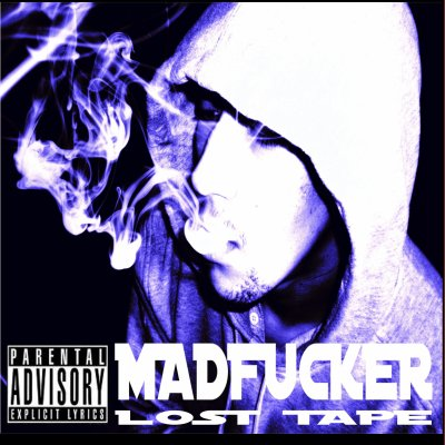 TELECHARGE LA LOST TAPE DE MADFUCKER EN EXCLUSIVITE ...C 100% GRATUIT