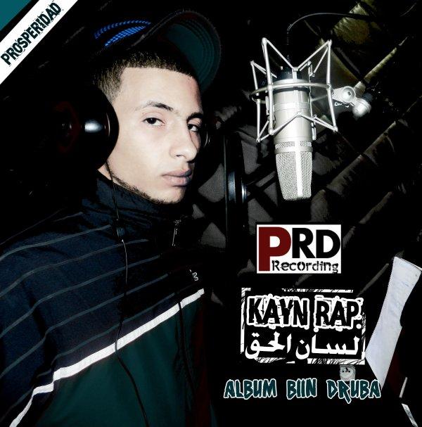 Biin Druba / Lsan L7a9 - Kayen R.A.P [ALBUM -=Biin Druba=-]  (2013)