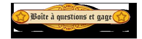 Boîte à question et gage