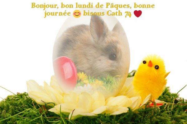 bon lundi de Pâques à tous bisous ❤