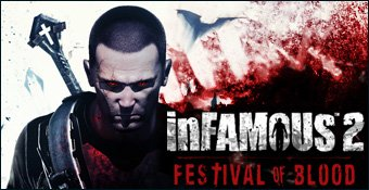 Test n 62 : Infamous 2 Festival of Blood
