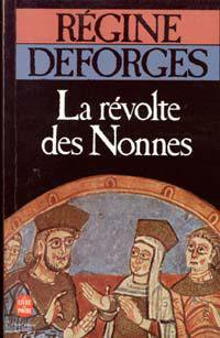 La Révolte des nonnes, Régine Déforges