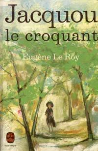 Jacquou le Croquant, Eugène Le Roy