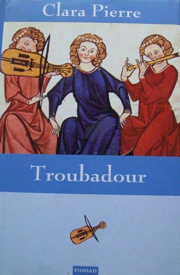 Troubadour, Clara Pierre