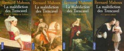 La Malédiction des Trencavel, Bernard Mahoux