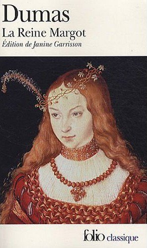 La Reine Margot, Alexandre Dumas