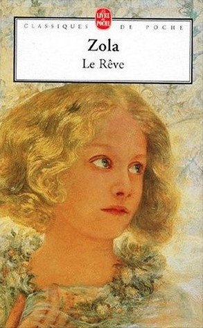 Le Rêve, Emile Zola