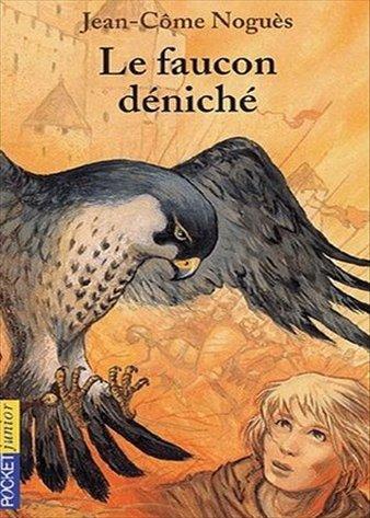 Le faucon déniché, Jean-Côme Noguès