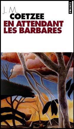En attendant les Barbares, John Maxwell Coetzee
