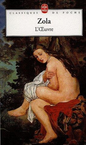 L'Oeuvre, Emile Zola