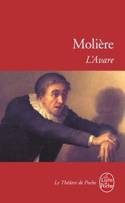 L'Avare ou l'Ecole du Mensonge, Molière