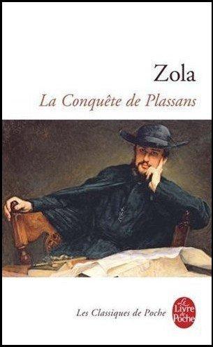 La Conquête de Plassans, Emile Zola