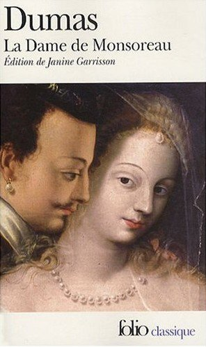 La Dame de Monsoreau, Alexandre Dumas